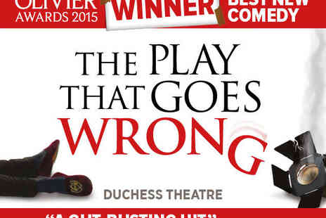 Duchess Theatre - Ticket to The Play That Goes Wrong - Save 27%