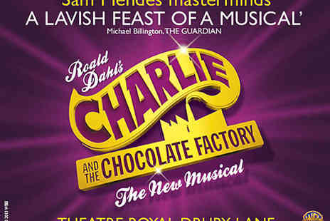 Theatre Royal - Ticket to Charlie and the Chocolate Factory - Save 0%