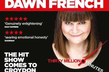 Phil Mcintyre Entertainments - Tickets to Dawn French  30 Million Minutes - Save 49%