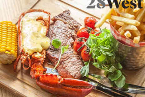 28 West Bar & Grill - Steak and Lobster Meal with Proscco for Two - Save 0%