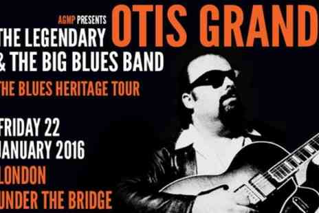 AGMP -  Ticket to Otis Grand and The Big Blues Band  - Save 0%