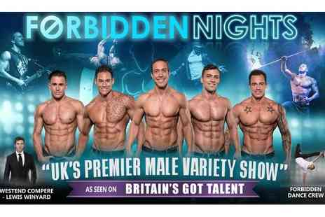 Forbidden Nights - Tickets to Forbidden Nights Male Variety Show Standing or Dress Circle - Save 44%