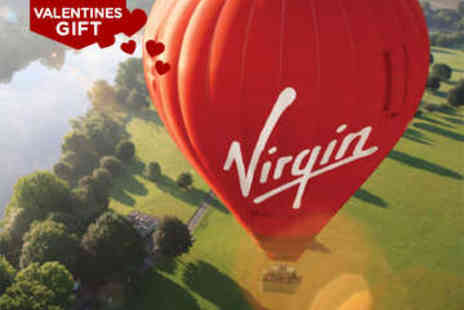 Romantic Hot Air Balloon Ride with Champagne Landing - Virgin One Hour Hot Air Balloon Flight - Save 50%