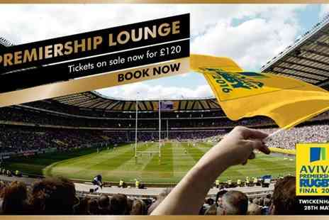 Premiership Rugby - Premiership Lounge VIP package to The AVIVA Premiership Rugby Final 2016 - Save 0%
