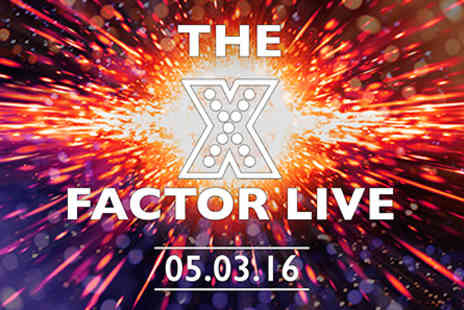 The O2 - X Factor Live at the O2 with Dinner and Wine at Gordon Ramsay's Union Street Café for Two - 5 March 2016 - Evening - Save 0%