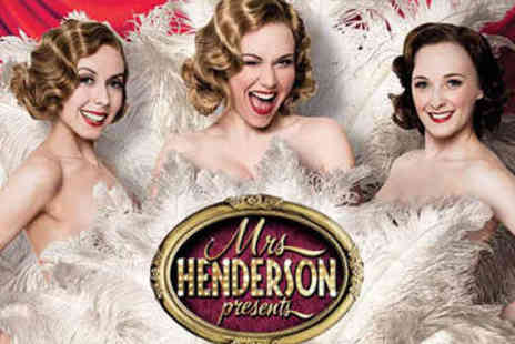 London Theatre Direct - Ticket to Mrs Henderson Presents - Save 20%