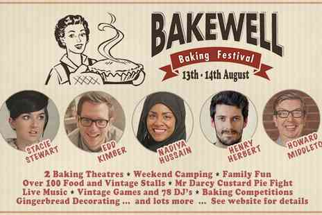 Bakewell  Baking Festival - Bakewell Festival Two Day Tickets or a Family Camping and Festival Pass on 13 and 14 August  - Save 0%