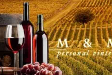 M & M Personal Vintners - Tutored Wine Tasting Session In Your Own Home Plus Signature Bottle of Wine - Save 87%