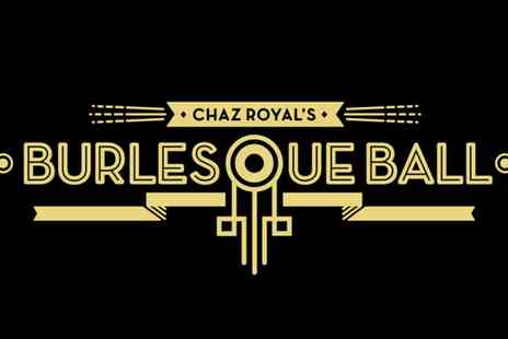 The Burlesque Ball Tour - Entry The Burlesque Ball at Seven Locations - Save 50%