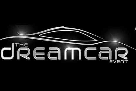 The Dreamcar Event - The Dreamcar Event One or Two Adult Tickets On 12 June at 9 a.m.  - Save 50%