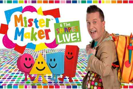 Evolution Productions - Mister Maker and the Shapes Live One Ticket - Save 26%