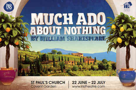 Iris Theatre - Ticket to Shakespeares Much Ado About Nothing in the open air grounds - Save 33%