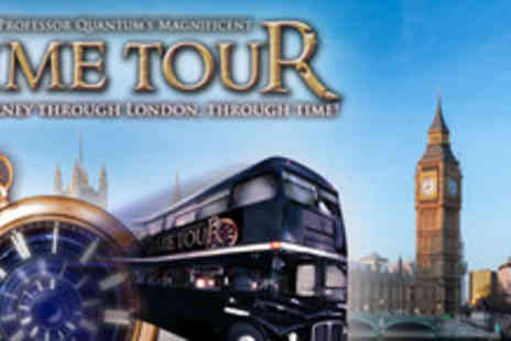 Time Tours - Two tickets to Professor Quantum's Magnificent Time Tour - Save 50%