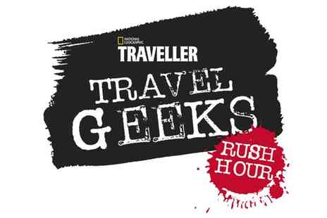 National Geographic Traveller Magazine  - Travel Geeks Walking & Trekking Early Bird or Regular Ticket on 5 July  - Save 30%