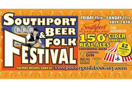 Real Ale Events - Southport Beer & Folk Festival One, Two or Four Tickets, Southport Pleasureland From 15 To 17 July - Save 50%