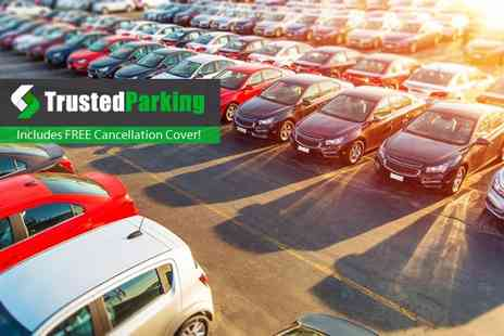 Trusted Parking - Airport parking at 30 locations in the UK and Ireland - Save 0%