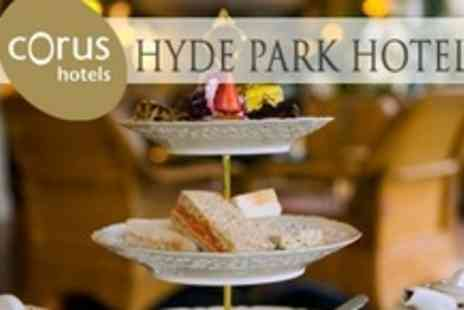 Corus Hyde Park Hotel - Champagne Afternoon Tea For Two - Save 56%