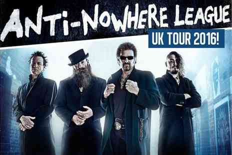 Anti-Nowhere League Concert - Anti Nowhere League on 8 October - Save 27%