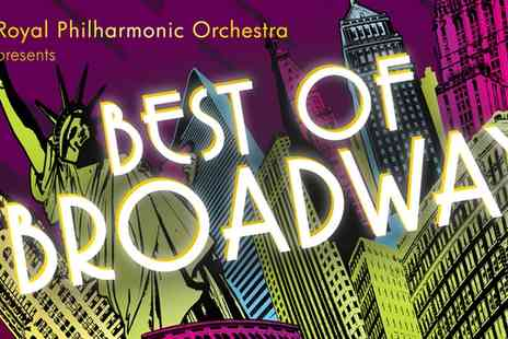 Royal Philharmonic Orchestra - Royal Philharmonic Orchestra Best Of Broadway on 18 October at 7.30 p.m. - Save 36%