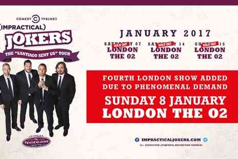 The O2 Arena - Impractical Jokers Santiago Sent Us Tour, 8 January 2017 - Save 0%