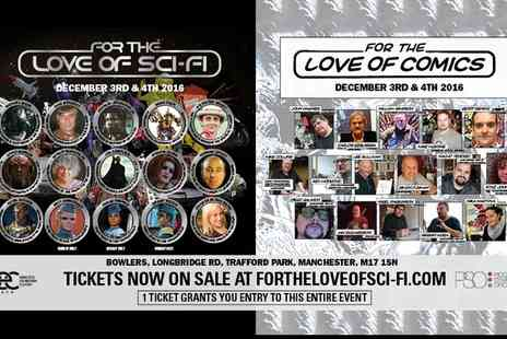 For the Love Of Sci Fi - For the Love of Sci Fi on 3 To 4 December - Save 32%