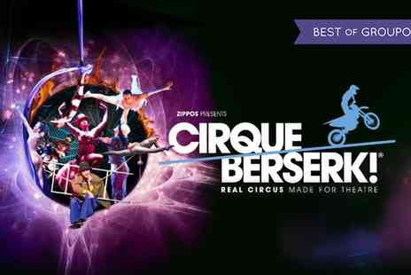 Cirque Berserk - Price Band A, B or Best Available Ticket to Cirque Berserk on 20 to 23 February and 8 to 10 March - Save 50%