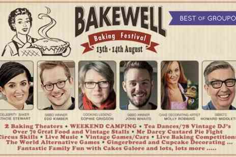 Bakewell Baking Festival - Tickets to Bakewell Baking Festival 2017 on 12 To 13 August - Save 25%