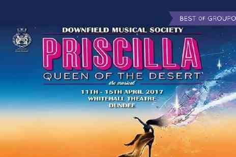 Downfield Musical Society - Two balcony or stall tickets to Priscilla Queen of The Desert On 12 or 13 April - Save 50%