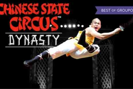 Chinese State Circus - Tickets to Chinese State Circus Dynasty on 9 to 21 May - Save 55%