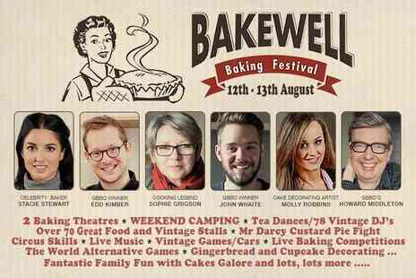 Bakewell Baking Festival - Family day ticket to Bakewell Baking Festival or full weekend ticket with camping pitch - Save 33%