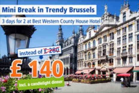 Best Western - Booming Brussels 3 Days in the capital for 2 people - Save 50%