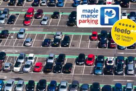 Maple Manor Parking - Up to 40% Off All Airport Parking Services at a Choice of Seven Airports - Save 0%