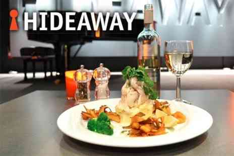 Hideaway - Live Music and Two Course Meal For Two Including a Glass of Wine Each for £24 - Save 68%