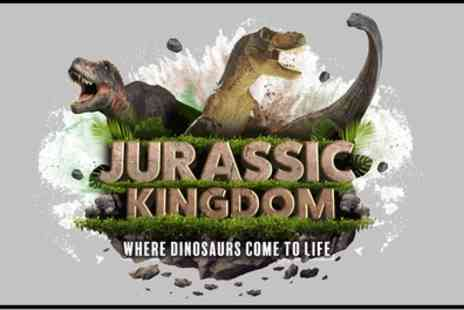 Jurassic Kingdom - Ticket to Jurassic Kingdom on 22 May to 2 June - Save 30%