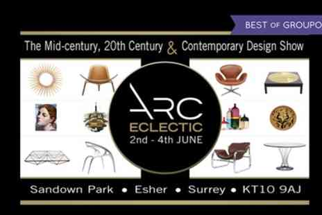 ARC Eclectic - Ticket to ARC Eclectic Design Show on 2 to 4 June - Save 50%