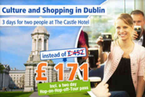 The Castle Hotel - An unforgettable Dublin experience for 2 people - Save 62%
