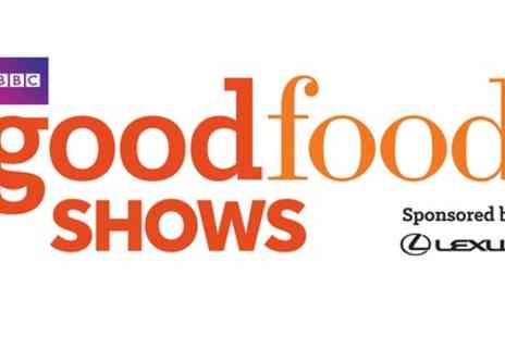 BBC Good Food Show - Afternoon Tickets to BBC Good Food Show on 20 to 22 Oct - Save 0%