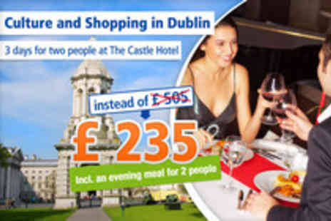 The Castle Hotel - Enjoy a colourful weekend in Dublin for 2 people - Save 53%