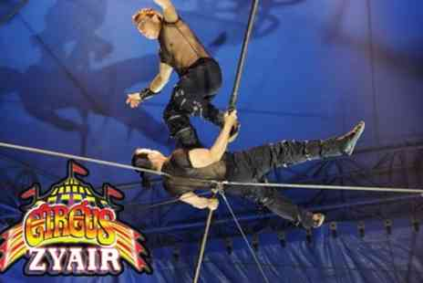 Circus Zyair - Two or Four Day Tickets with Popcorn on 28 To 31 August - Save 45%