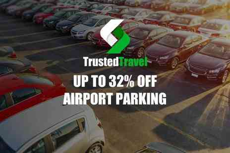 Trusted Travel - 32% off airport parking with free cancellation cover and SMS notifications - Save 0%