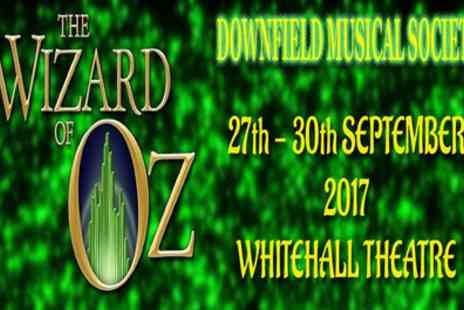 Downfield Musical Society - Two tickets to see The Wizard of Oz on Wednesday 27 or Thursday 28 September - Save 50%