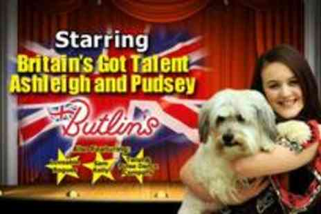 Butlins - Three night weekend break featuring Britains Got Talent stars for up to Four People - Save 28%
