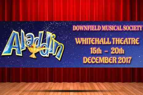 Downfield Musical Society - Two tickets to see Aladdin on 17 or 18 December 2017 - Save 50%