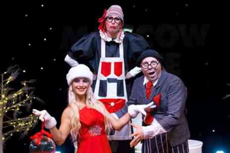 The European Events Corporation - Moscow State Circus Christmas show Ticket - Save 51%