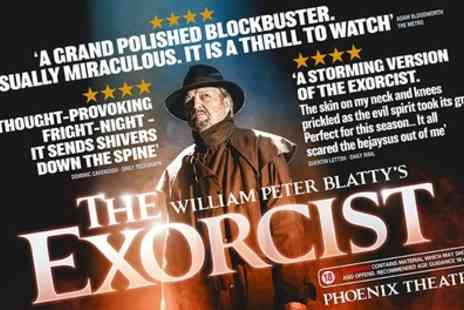 ATG Tickets - One Price Band A ticket to The Exorcist at Phoenix Theatre On 30 November To 29 December - Save 53%