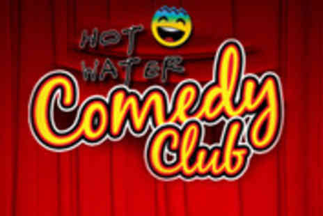 Hot Water Comedy Club - Comedy night tickets and a glass of wine for two - Save 73%