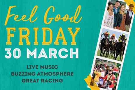 Bath Racecourse - Feel Good Friday, Grandstand Tickets on 30 March - Save 19%
