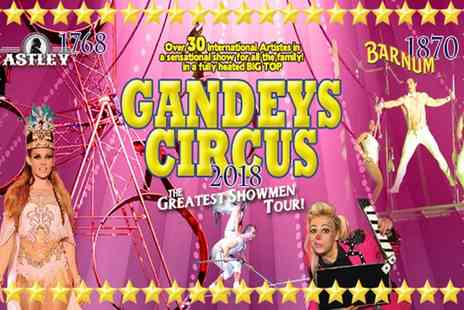 Exchange Events - Gandeys Thrill Circus ticket on 19 to 21 April at Penrith, 27 to 29 April at Ellesmere Port or 5 to 8 May at Birkenhead - Save 0%