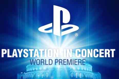 Royal Philharmonic Orchestra - PlayStation in Concert on 30 May - Save 38%