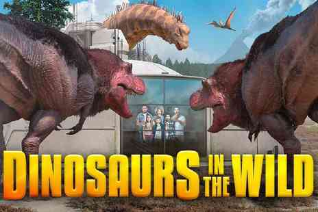 Dinosaurs In the Wild - Childs or adult ticket to the Dinosaurs in the Wild exhibition - Save 30%
